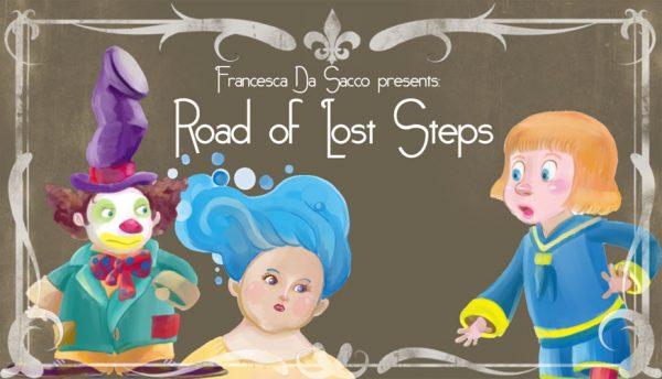 copertina di Road ofLost Steps di Francesca Da Sacco