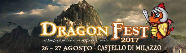 Banner dell'edizione del 2017 del Dragon Fest al Castello di  Milazzo